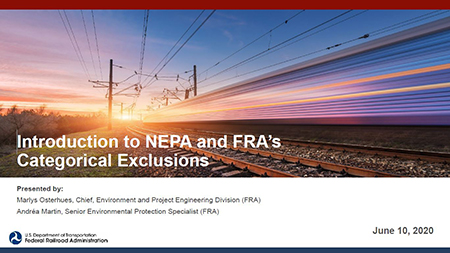Introduction to NEPA and FRA's Categorical Exclusions