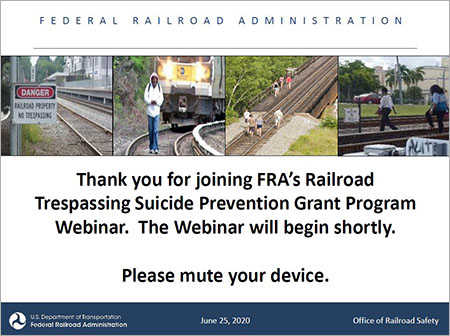 Railroad Trespassing Suicide Prevention Grant Program webinar
